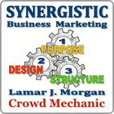 Synergistic Business Marketing, Lamar J. Morgan Crowd Mechanic, Florida, U.S.A.,